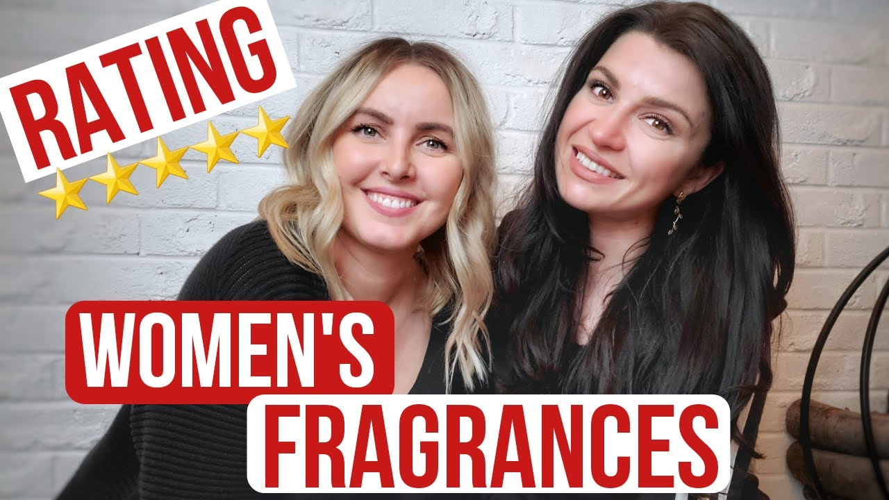RATING POPULAR WOMEN'S FRAGRANCES #ratingwithfriends #canadaday
