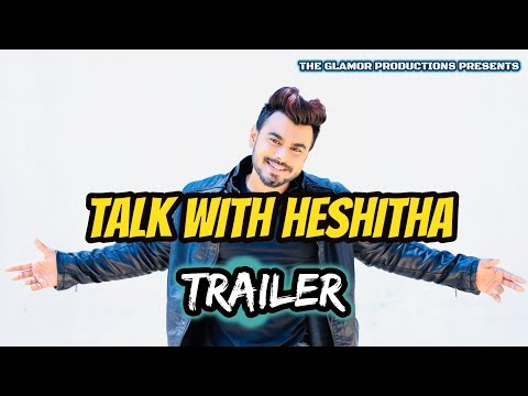 Talk with Heshitha Trailer 2019