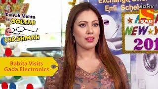 Your Favorite Character | Babita Visits Gada Electronics | Taarak Mehta Ka Ooltah Chashmah