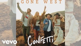 Gone West - Confetti (Audio)