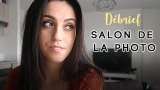 Débrief Salon de la Photo + Annonce spéciale