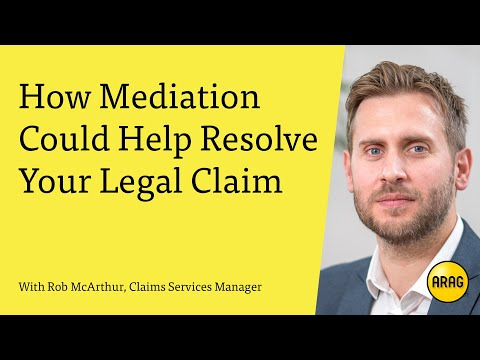 How Mediation Could Help Resolve Your Legal Claim