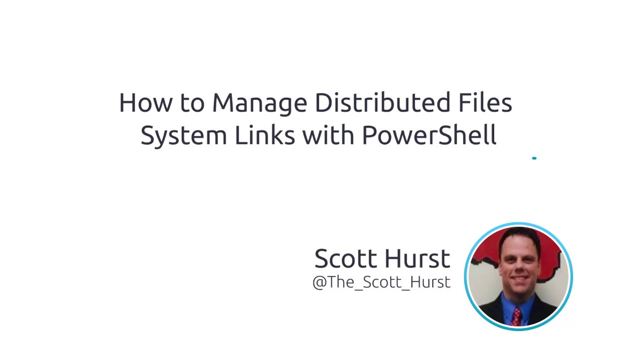How To Manage Distributed Files System (DFS) Links With PowerShell