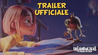 DREAMBUILDERS - LA FABBRICA DEI SOGNI | Trailer Ufficiale | Dal 10 Settembre al Cinema