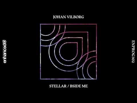 Johan Vilborg - Stellar [OUT NOW]