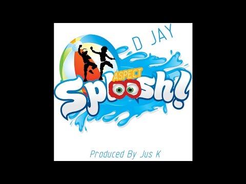"""D Jay """"Dance King"""" - Aspect Sploosh"""