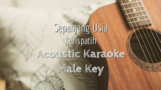 Sepanjang Usia - Kerispatih - Acoustic Karaoke (Male Key)