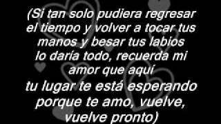 Alex Rivera - Vuelve Pronto ( Letra )