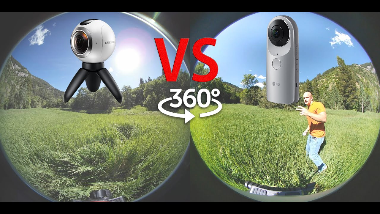 Gear 360 Vs Lg 360 What Is The Best 360 Camera Side
