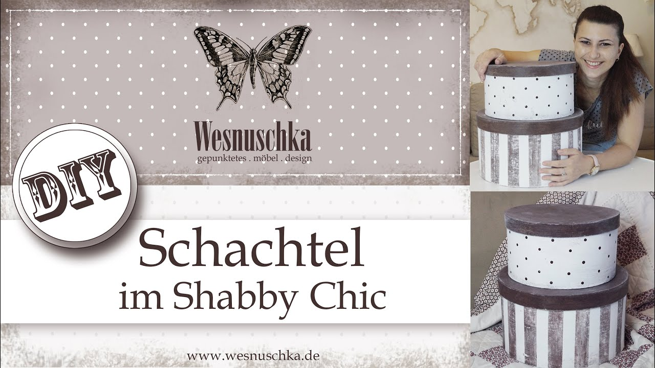 diy vintage schachtel shabby chic selbst gestalten youtube. Black Bedroom Furniture Sets. Home Design Ideas