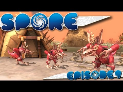 SPORE   Part 9   Taking over the Planet! (Spore: Tribal Stage)