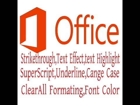 Microsoft Office Word Bold,Underline, Strikethrough,Italic, Superscribe,Subscribe,text Highlit