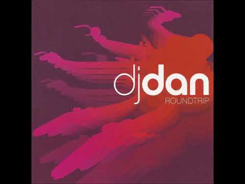 DJ Dan   Roundtrip CD 1