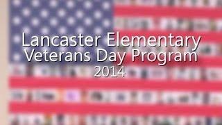Lancaster Elementary School- Veterans Day Program