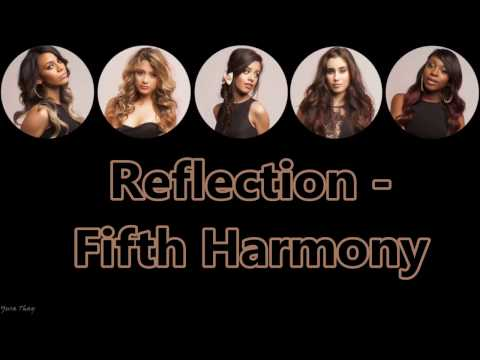 Reflection  Fifth Harmony Lyrics and Pictures