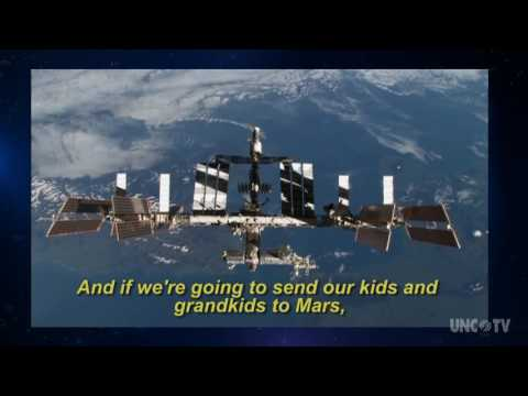Ask An Astronaut-Why Do We Need to Go Into Space? | UNC-TV Science