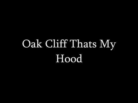 Oak Cliff Thats My Hood