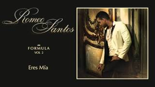 Romeo Santos - Eres Mía + DESCARGA mp3