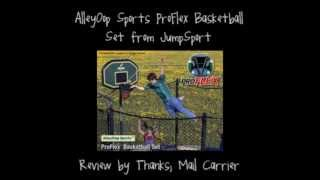 JumpSport AlleyOop Sports ProFlex Basketball Set Review Thumbnail