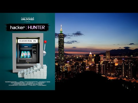 hacker:HUNTER: Cashing in, Episode 2: Welcome to Taiwan!