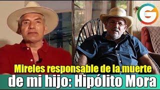 Mireles responsable de la muerte de mi hijo: Hipólito Mora