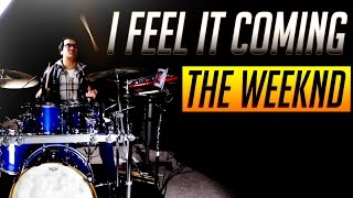 i feel it coming the weeknd drum cover david cola