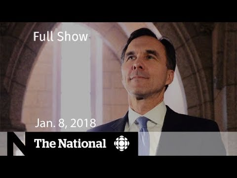 Watch Live: The National for Monday, January 8, 2018 - Oprah, Morneau Ethics, Minimum Wage
