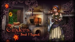 Cinders Gameplay Tryout No Commentary.