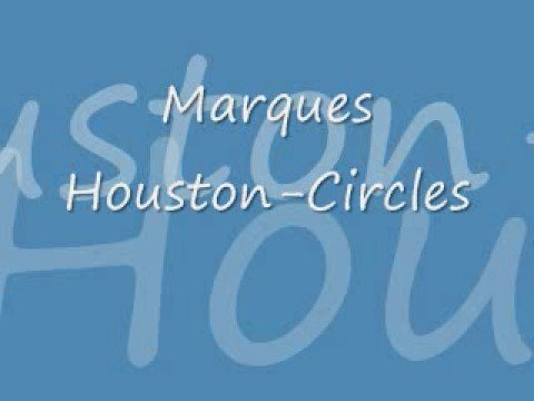 Marques Houston - Circles-Lyrics