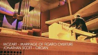 MOZART - MARRIAGE OF FIGARO 'OVERTURE' – ORGAN SOLO (ARR. JONATHAN SCOTT)