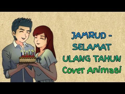 JAMRUD - SELAMAT ULANG TAHUN Cover Animasi