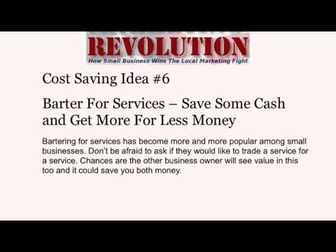Small Business Marketing Revolution - Cost Saving Idea #6 Barter For Services