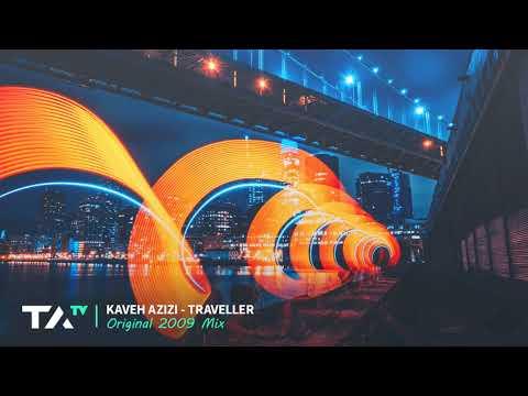 Kaveh Azizi - Traveller (Original 2009 Mix)