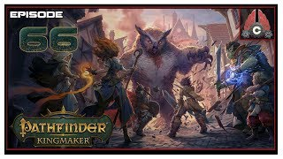 Let's Play Pathfinder: Kingmaker (Fresh Run) With CohhCarnage - Episode 66