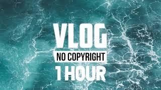 [1 Hour] - Markvard - Life (Vlog No Copyright Music)
