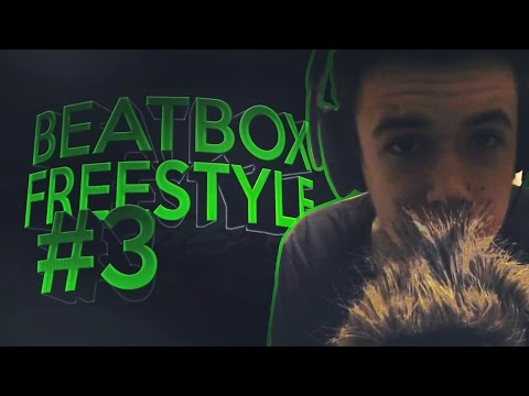BEATBOX FREESTYLE #3 - Just Breath ! HD