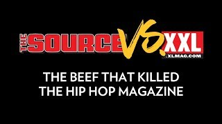The Source vs  XXL the Beef That Killed The Hip Hop Magazine | The Breakdown