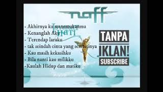 Download lagu Naff lagu pilihan terbaik