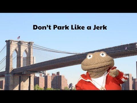 Don't Park Like a Jerk