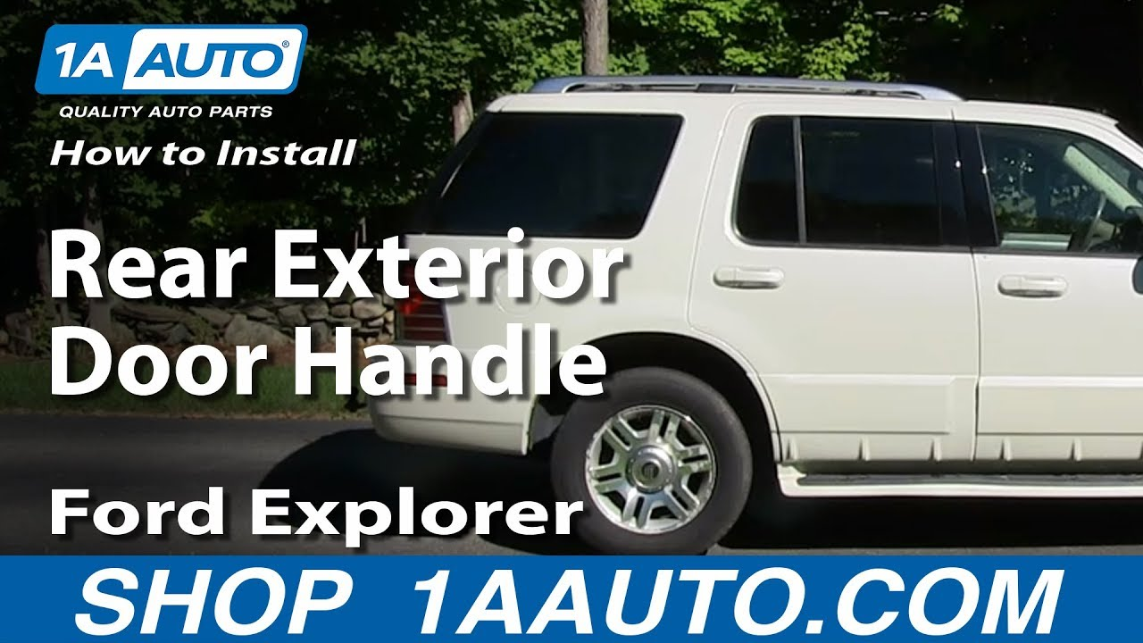 How To Install Replace Rear Exterior Door Handle 2002 05 Ford