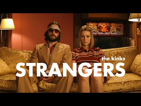 The Kinks - Strangers // The Royal Tenenbaums