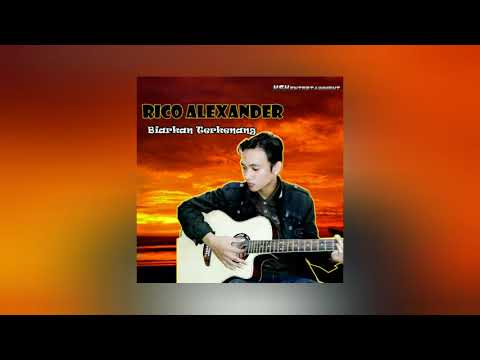 rico-alexander---biarkan-terkenang-(official-audio)