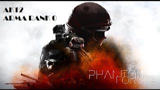 Arma Rank 0 - AK12 Phantom Forces 22 kills Roblox - XxRodrigoXD366xX