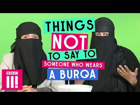 Things Not To Say To Someone Who Wears A Burqa