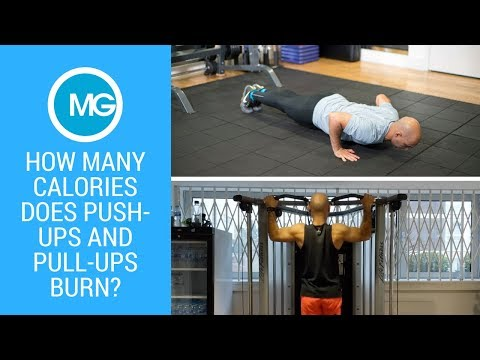 How Many Calories Does Push Ups and Pull Ups Burn? | MG Fitness