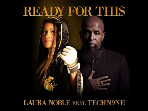 Ready For This-Laura Noble Ft Tech N9ne- (Official Music Video)