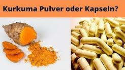 ✅ Kurkuma Pulver oder Kurkuma Kapseln?
