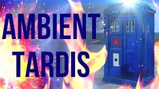 The Ambient Tardis
