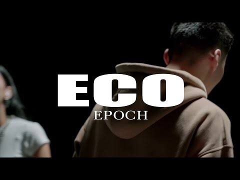 Download Epoch - Eco (Official Music Video)