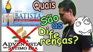 BATISTA DO SÉTIMO DIA fala sobre a igreja ADVENTISTA DO SÉTIMO DIA